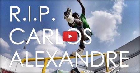 Rest in Peace Carlos Alexandre (1995 - 2017)
