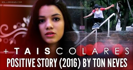 Tais Colares (Brazil) Positive Story (2016)