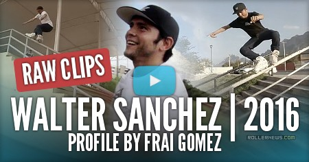 Walter Sanchez (Mexico) - 2016 Raw Clips by Frai Gomez