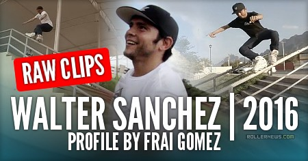 Walter Sanchez (Mexico): 2016 Raw Clips by Frai Gomez