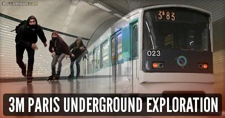 Frederic Bukowski, Lucien Hugues & Louis Lescure - 3M Paris Underground Exploration (2017)