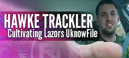 Hawke Trackler (2017) - Cultivating Lazors UknowFile