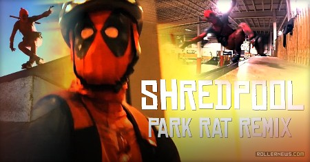 Shredpool – Park Rat Remix (Stop It Meow) – 2017