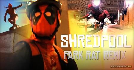 Shredpool – Park Rat Remix (Stop It Meow) – 2017