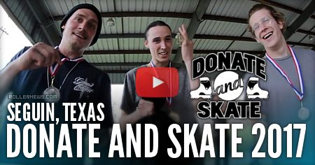 Donate and Skate 2017 (Seguin, Texas) Edit + Results
