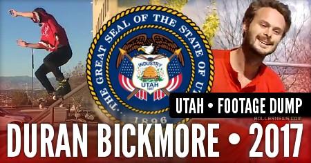 Duran Bickmore (Utah) – Footage Dump (2017)