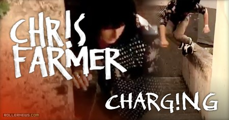 Chris Farmer - Clips from CHARG!NG