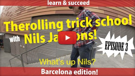 TheRolling – Trick School with Nils Jansons (2017)