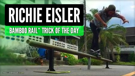 Richie Eisler - Trick of the day, Bamboo P-Rail (Thailand, 2017)