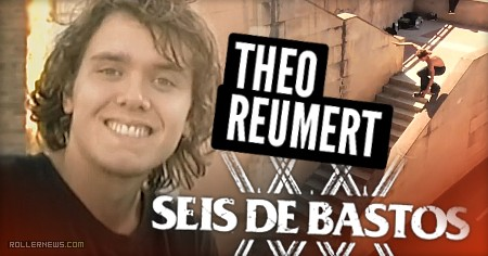 Theo Reumert – Seis de Bastos (2016) Section