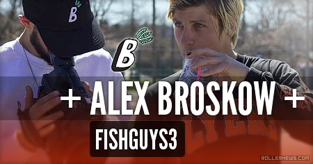 Alex Broskow – Fishguys3, Behing the scenes (2017)