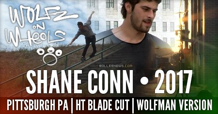 Shane Conn | BladeCut | Wolfz On Wheels (2017) by Hawke Trackler