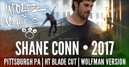 Shane Conn | BladeCut | Wolfz On Wheels (2017) by Hawke Trackler