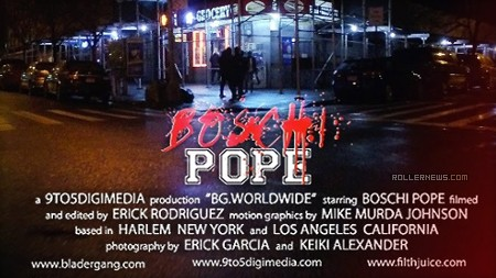 Boschi Pope - BG.Worldwide 2017, Section by Erick Rodriguez (Teaser)