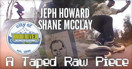 Taped Raw - Hood River (Oregon, 2017) with Jeph Howard and Shane Mcclay