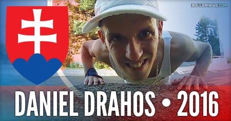 Daniel Drahos (Bratislava, Slovakia) - 2016 Street Clips