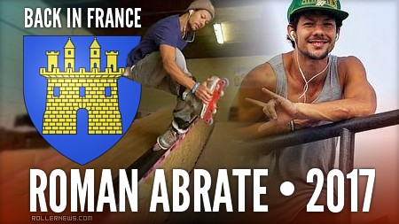 Roman Abrate - Back in France - Park Session in Gap City with Friends (2017)