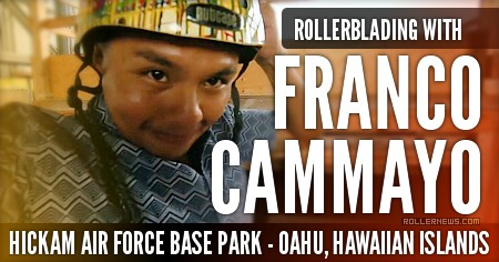 Rollerblading with Franco Cammayo (2017) at the Hickam Air Force Base (Hawaii)