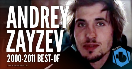 Andrey Zayzev (Russia) 2000-2011 Best-of (RIP)