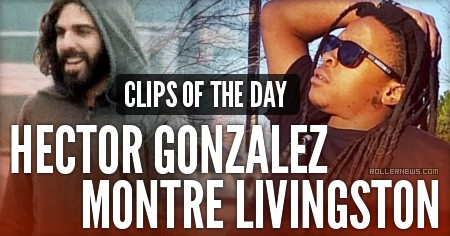 Clips of the Day - Montre Livingston & Hector Gonzalez (2017)