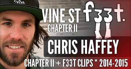 Chris Haffey - Chapter II + f33t Clips (2014, 2015) - Compilation by Dom West