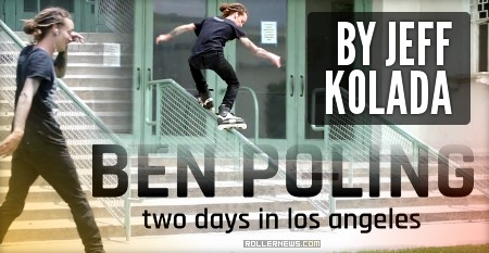 Ben Poling - Two Days in Los Angeles (2017) - Edit by Jeff Kolada