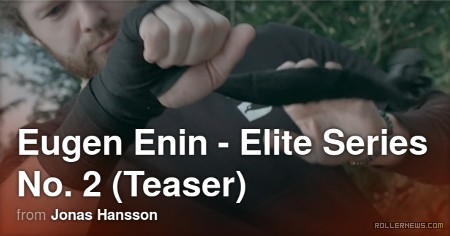 Eugen Enin - Elite Series (VOD, 2017) - Teaser by Jonas Hansson, now available