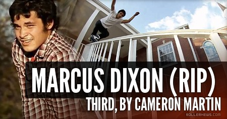 Marcus Dixon (RIP) Third, by Cameron Martin