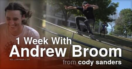 One Week With Andrew Broom (2017) Park + Street, Edit by Cody Sanders
