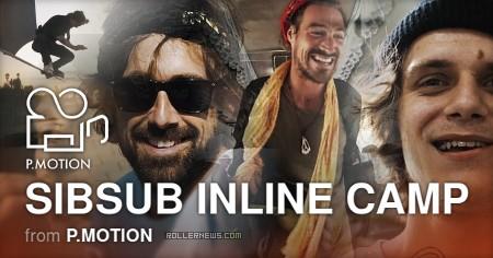 Sibsub Inline Camp (Tyumen, Russia) - Documentary by PMotion, featuring Richie Eisler, Josh Glowicki & Friends