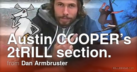 Austin Cooper - 2tRILL Section (2017)
