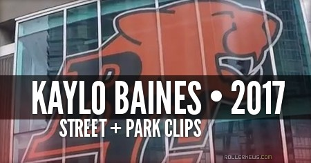 Kaylo Baines (Vancouver, Canada) - Street + Park Clips (2017)