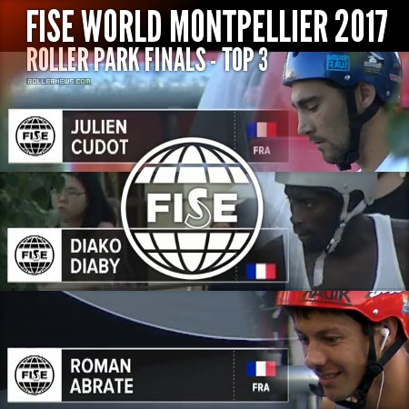 Fise World Montpellier 2017 - Roller Park Finals - Runs & Results
