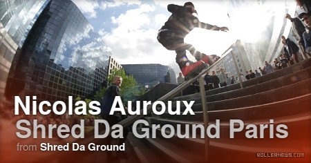 Nicolas Auroux - Shred da Ground (Paris, France) Promo Edit