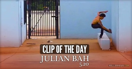 Clip of the day - Julian Bah (2017) by Chris Smith