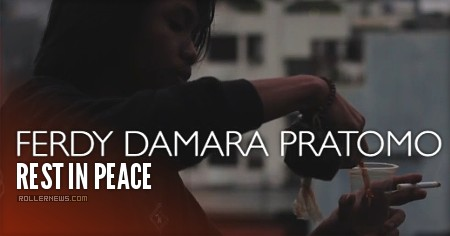 Ferdy Damara Pratomo (Indonesia) - RIP