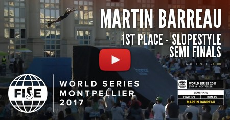 Martin Barrau - 1st place - Fise World Montpellier 2017 - Slopestyle Semi Finals