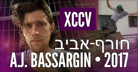A.J. Bassargin (Israel) - Winter + Spring 2017, XCCV Park Edit by Anton Yehuda