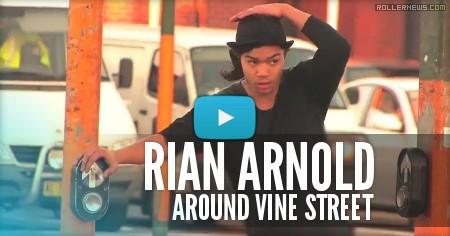 Rian Arnold - Around Vine St (2009) By Dom West