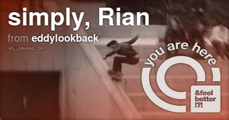 Flashback: Rian arnold - You Are Here (2009) Edit by Eddy Lookback