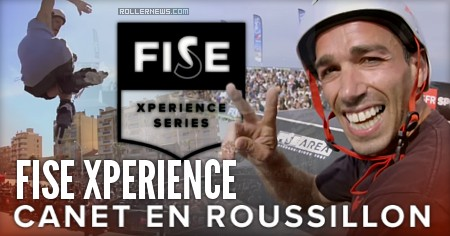 Fise Xperience Canet 2017 (France) - Rollerblading + BMX, Teaser (June 10-11)