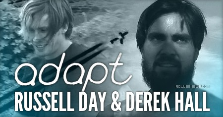 Russell Day & Derek Hall - Adapt Clips by Michel Prado (2017)