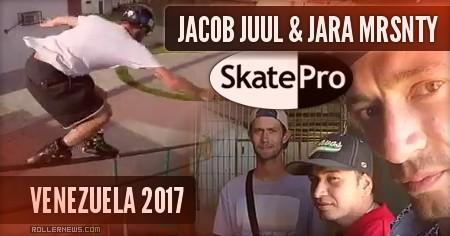 Jacob Juul & Jara Mrsnty - Venezuela (2017), SkatePro Edit