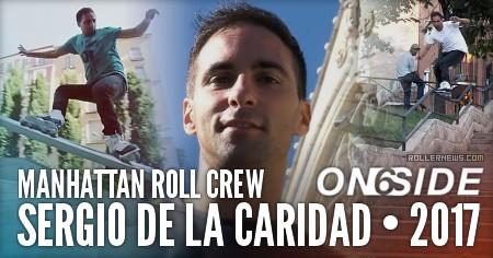 Sergio de la Caridad - Manhattan Roll Crew (Spain), Attitude (2017) On6Side Edit