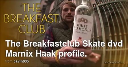 Marnix Haak - The Breakfast Club, Skate Dvd - Profile by Cavin Brinkman