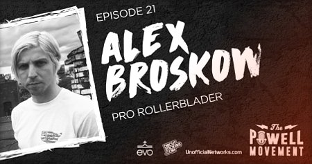 Alex Broskow - Interview - The Powell Movement (2017)