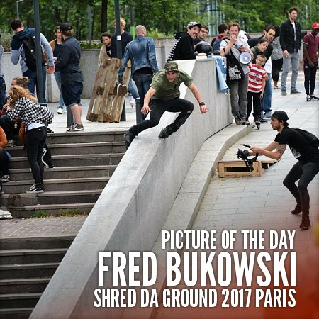 Picture of the day - Fred Bukowski at the Shred Da Ground 2017 (Paris, France)