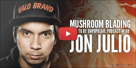 Jon Julio - How to be Unpopular #186, Podcast with Todd McInerney