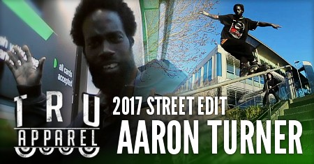 Aaron Turner - Street Edit (2017) by Liam Marland