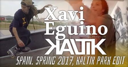 Xavi Eguino (Spain) - Spring 2017, Kaltik Park Edit
